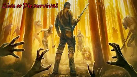 Live or Die Survival For PC